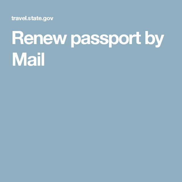 Renew Passport By Mail  Travel