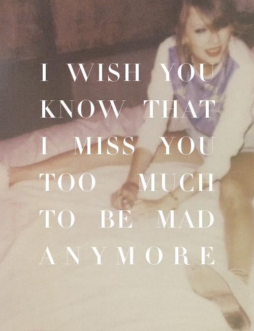 I Wish You Would Quotes Frases Te Extraño Demasiado Taylor Swift