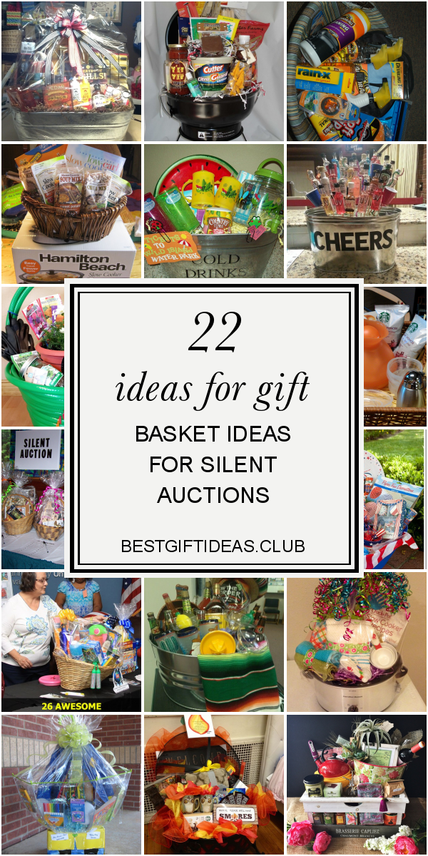 22 Ideas for Gift Basket Ideas for Silent Auctions Collection of articles about …