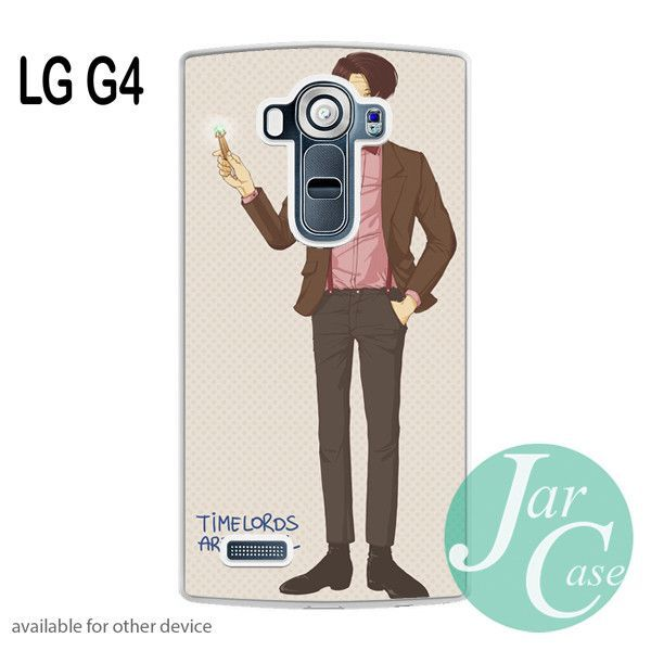 Doctor Who Time Lords are Cool Phone case for LG G4 and other cases