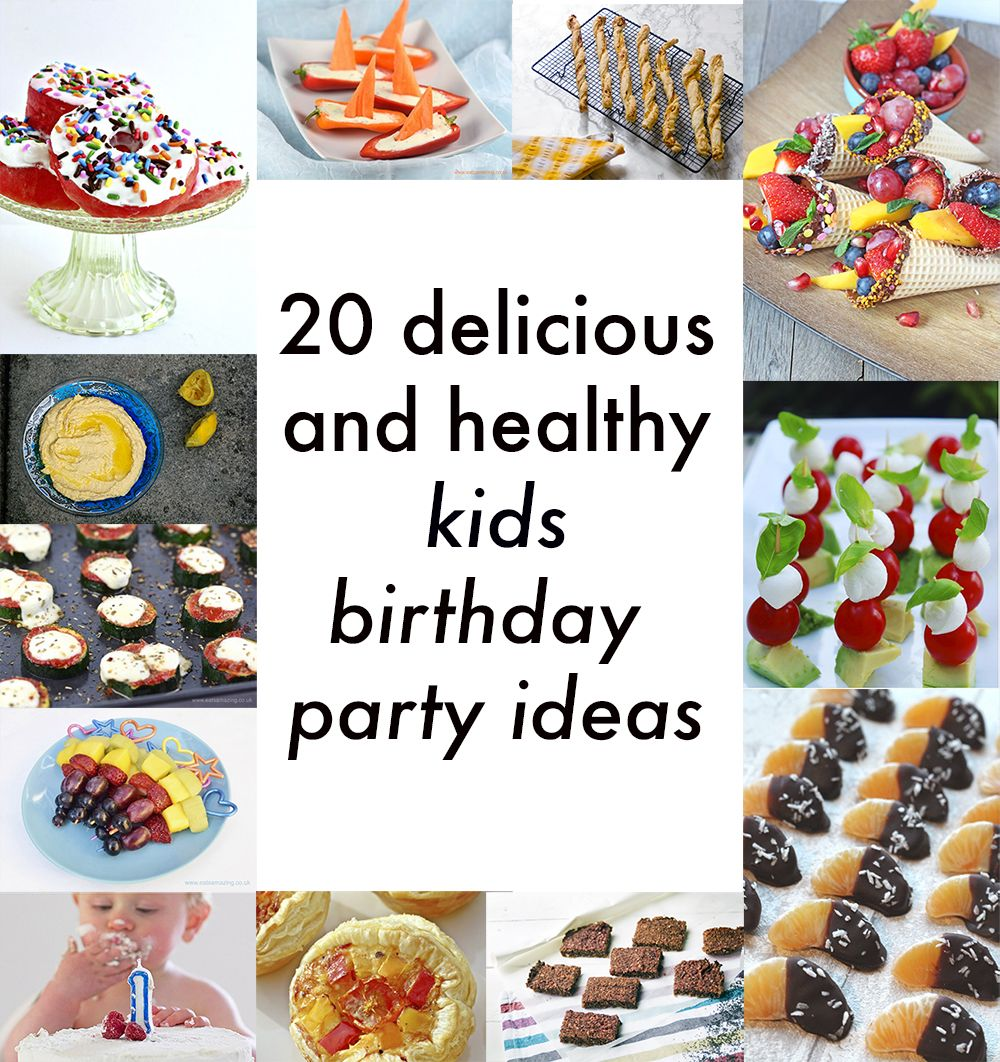Healthy Kids Party Food: 20 Delicious Vegetarian Recipes