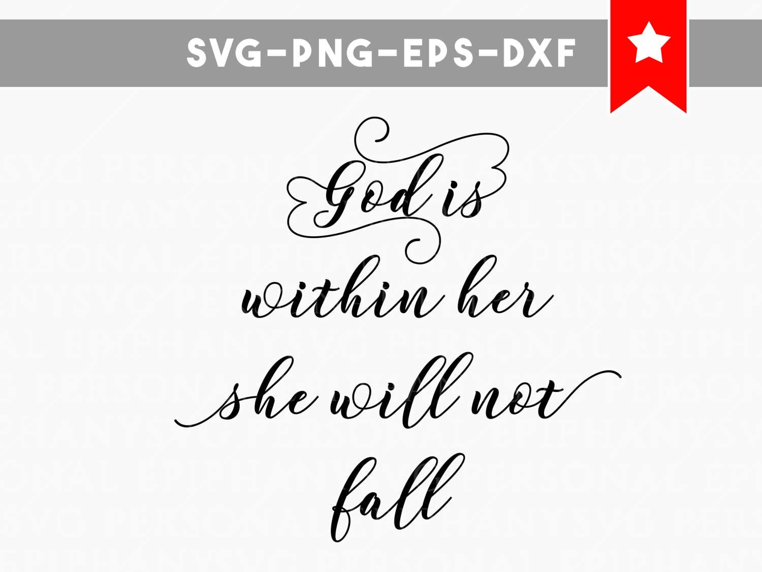 Quotes Within Quotes God Is Within Her Svg She Will Not Fall Svg File Bible Quote Svg