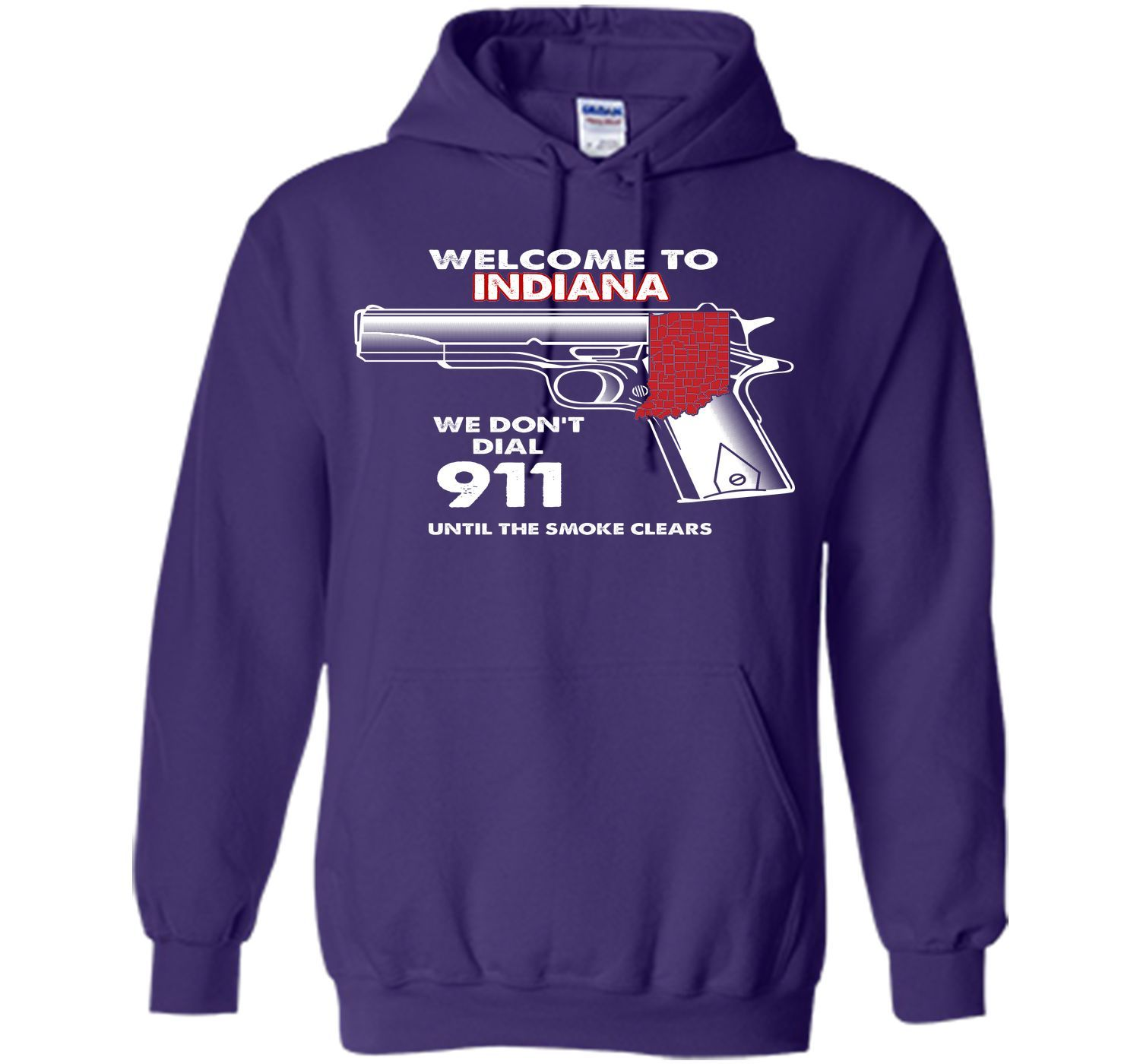 Welcome To Indiana - We Don't Dial 911 T-Shirt