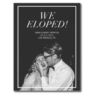 We Eloped Modern Stunning Custom Picture Portrait Photo Wedding Announcement Postcard Elope