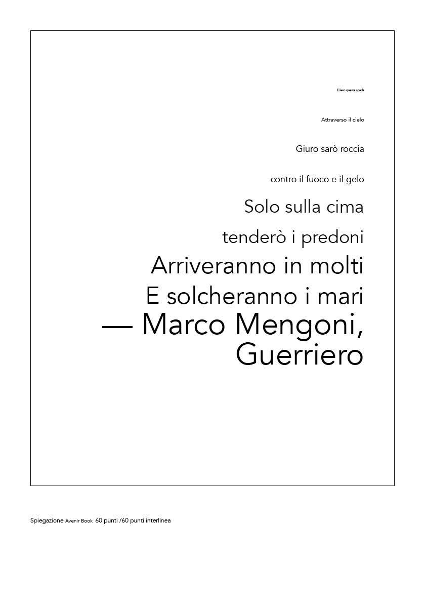 Spiegazione Avenir Book 60 punti /60 punti interlinea. Griglia_Prop2 Le diverse grandezze del carattere sottolineano l'importanza delle parole