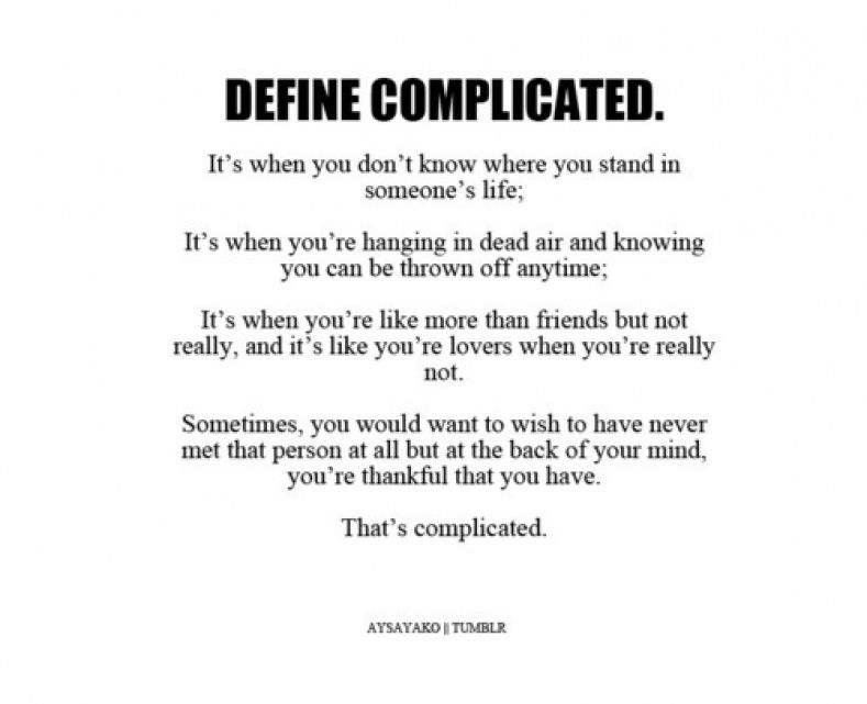 Love Is Complicated Quotes Interesting Complicated Relationship Love Quotes #146137  Quote Addicts