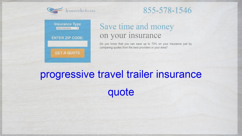 Progressive Travel Trailer Insurance Quote Life Insurance Quotes