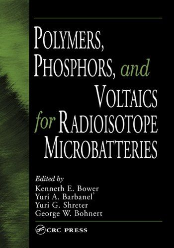 Polymers, Phosphors, and Voltaics for Radioisotope Microbatteries - http://www.rekomande.com/polymers-phosphors-and-voltaics-for-radioisotope-microbatteries/