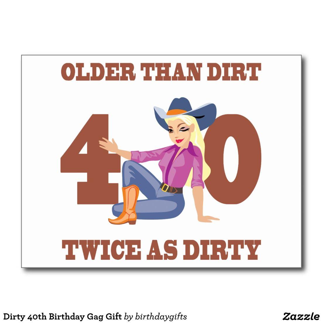Dirty 40th Birthday Gag Gift Postcard