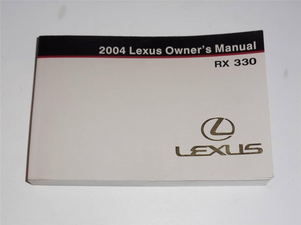 2004 lexus rx 330 owners manual book owners manuals pinterest rh pinterest com 2004 lexus es 330 owners manual pdf 2004 lexus is300 owner's manual pdf