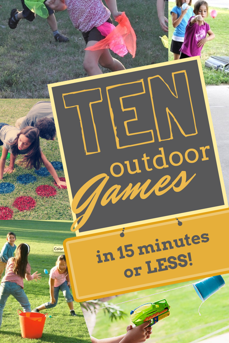 TEN Outdoor Games in 15 minutes or less! Kids Crafts