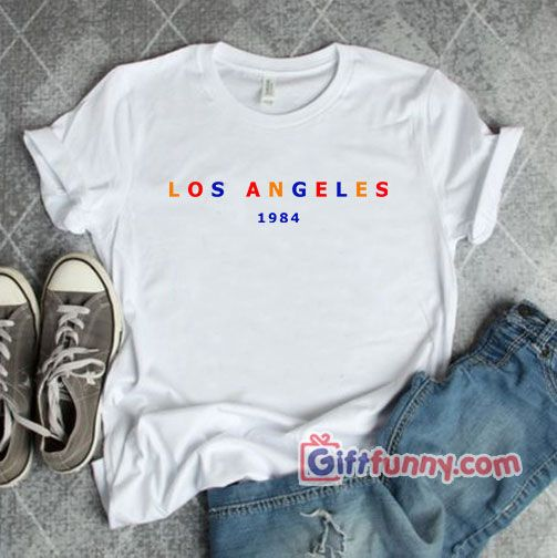 Vintage Shirt – Los Angeles 1984 Shirt – Funny's Shirt On Sale 👍👍👍#giftfunny #funnygifts #bestshirt #bestclothes #funnyclothes #bestsale #giftideas #shirtsale #funnyshirt #vintageshirt #losangeles #losangeles1984 #santamonica #la #beverlyhills #malibu #sacramento #sanfrancisco #venicebeach #calilifestyle #losangeles_la #california #santamonicabeach #redondobeach #santamonicapier #burbank #pacificpalisades