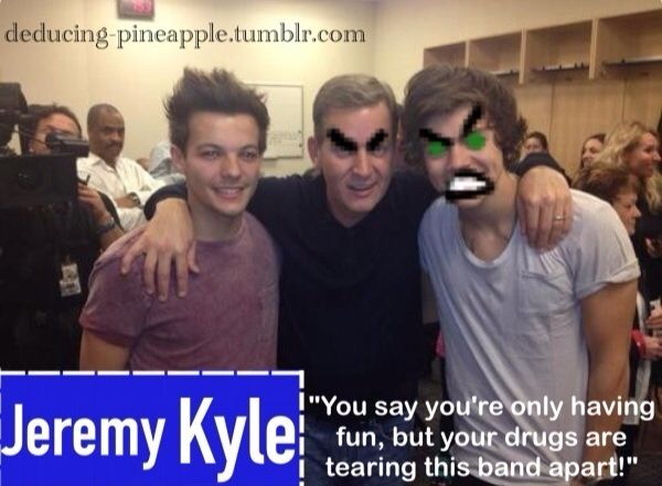Jeremy Kyle and One Direction funny Louis Tomlinson Harry Styles