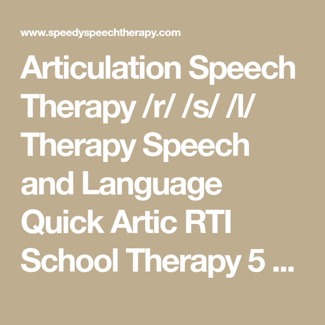 Articulation Speech Therapy /r/ /s/ /l/ Therapy Speech And