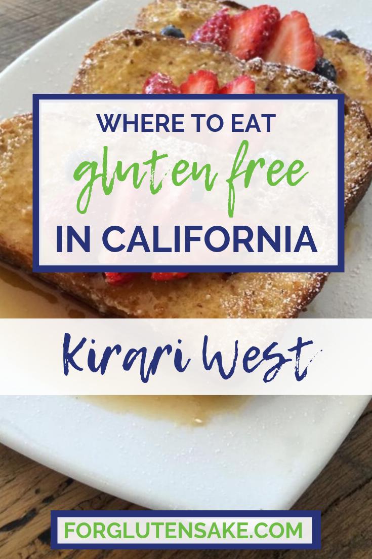 Kirari West Eat 100 Percent Gluten Free In California 100