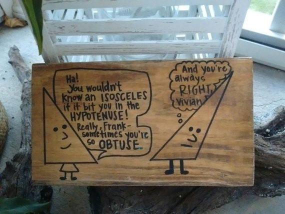 Triangle Humor.Math teacher gift.Geometry by SalvagedArtbyShiloh