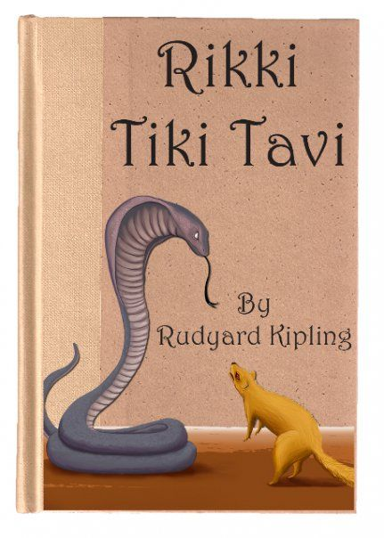 RIKI TIKI TAVI | Rudyard kipling, Classic books and Book