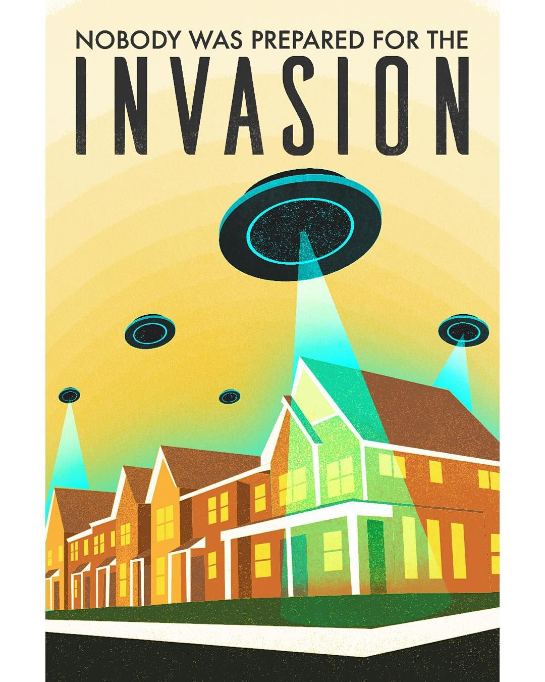 Been working this week on a series of quick fake #movie #posters for a client's TV pilot project.  #graphic #design #graphicdesign #vector #vectorart #illustrator #poster #aliens #scifi #print #theinvasion