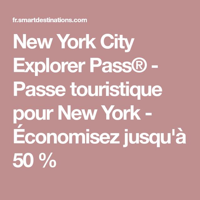 new york city explorer pass®  passe touristique pour new
