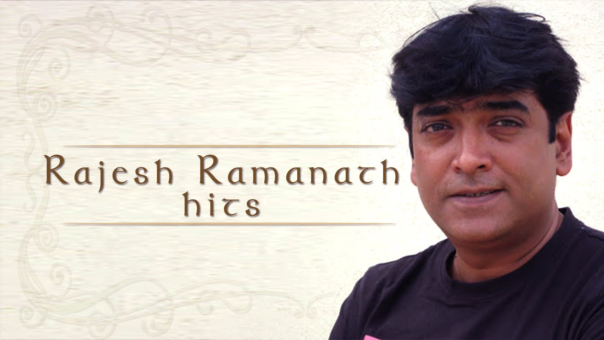 Rajesh Ramanath Birthday Special | Kannada Movies Hit Video Songs HD