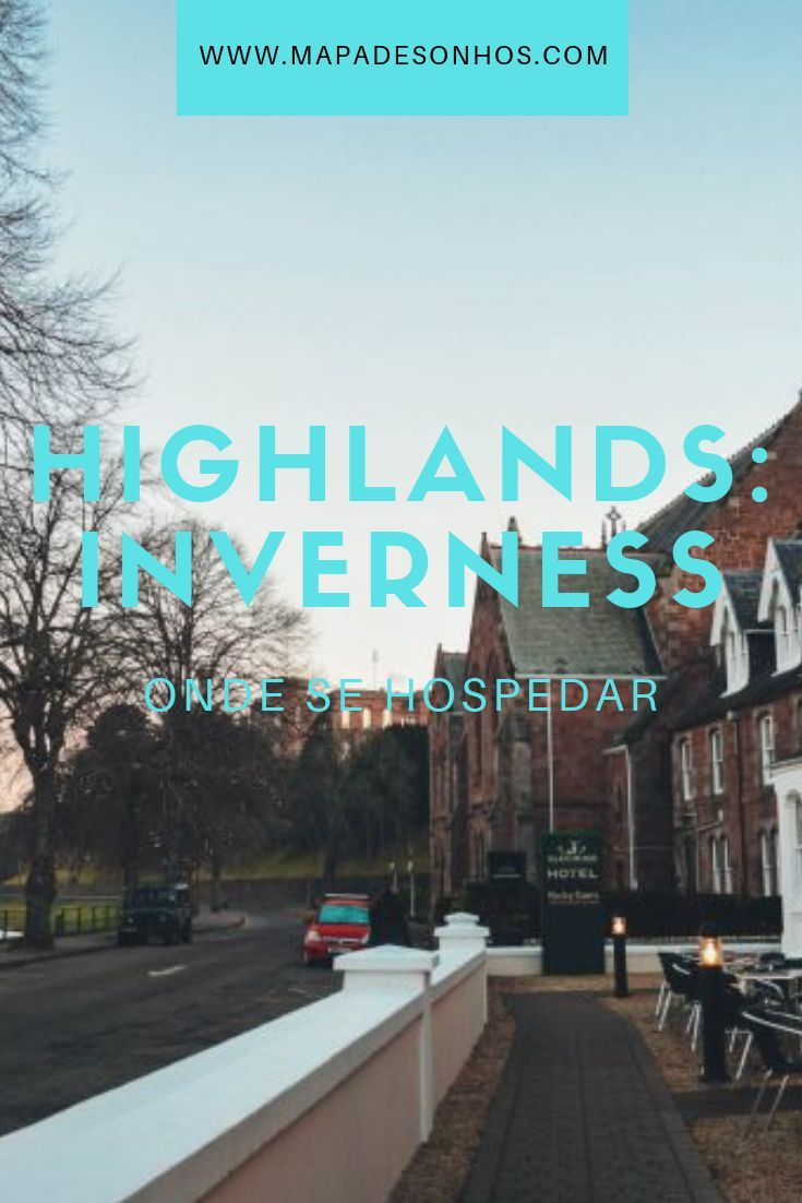Dica de hotel nas highlands inverness scotland hostel