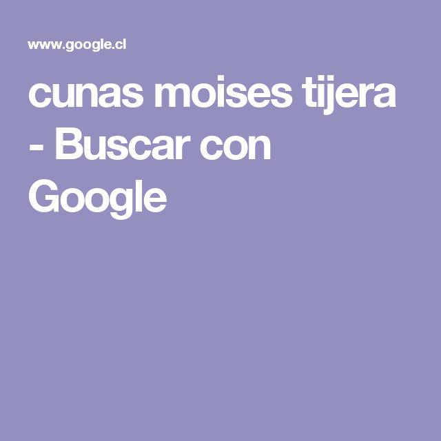cunas moises tijera - Buscar con Google