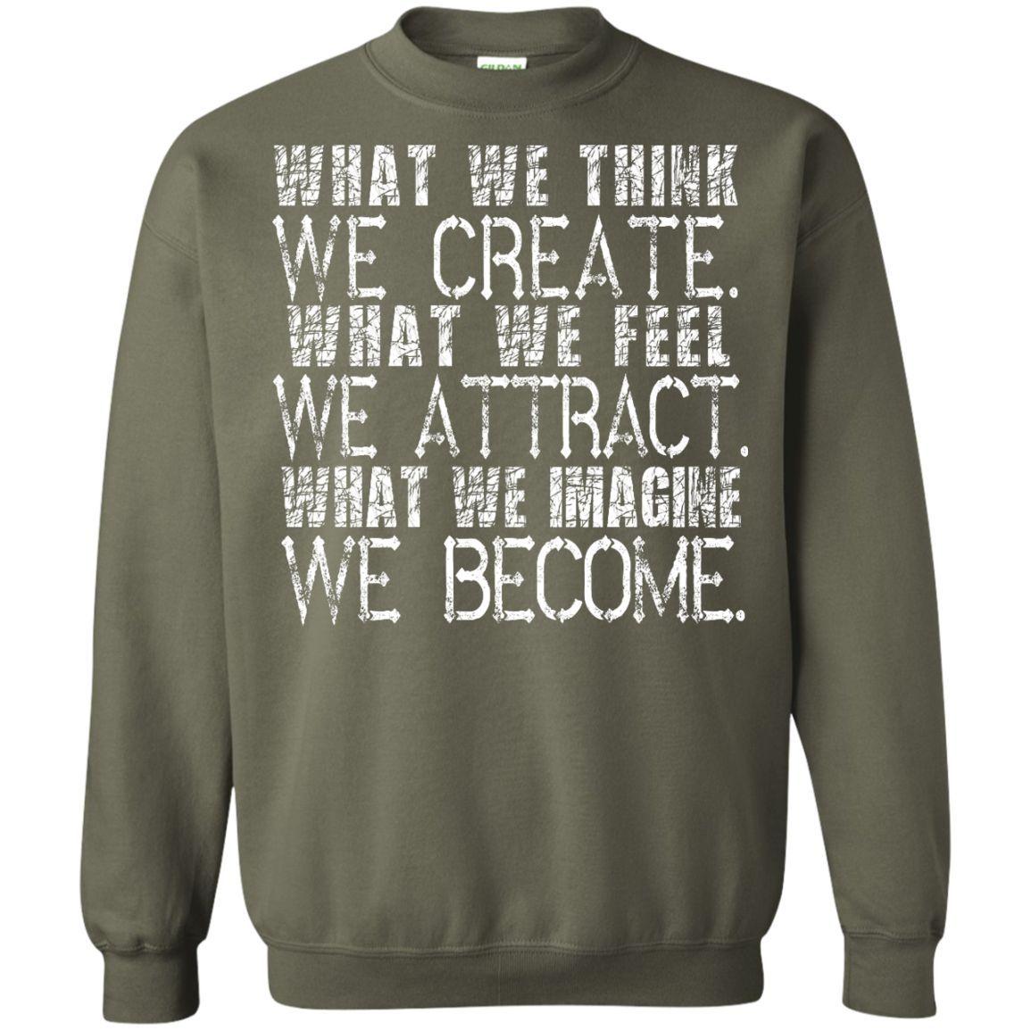 What We Think Sweatshirt