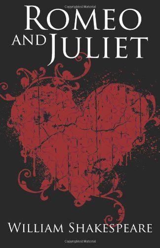 Romeo Juliet Books Great Love Stories Romeo Juliet
