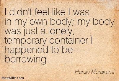 Quotation-Haruki-Murakami-lonely-Meetville-Quotes-73054.jpg (403×275)