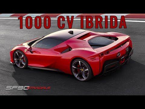 Ferrari SF90 Stradale: ecco l'hypercar Ferrari da 1000 CV! - YouTube