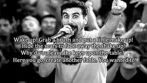 System Of A Down Lyrics System Of A Down Cool Lyrics Music Is Life