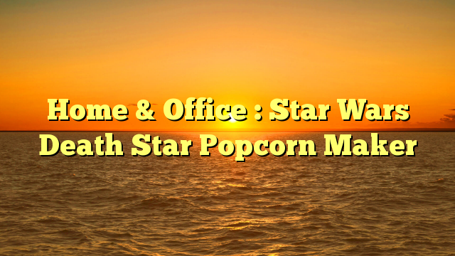 Home & Office : Star Wars Death Star Popcorn Maker - http://4gunner.com/home-office-star-wars-death-star-popcorn-maker/