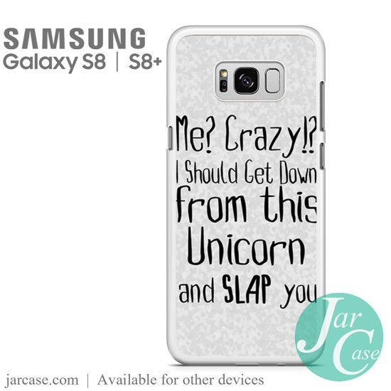 Samsung Quote Magnificent Unicorn Quotes 2 Z Phone Case For Samsung Galaxy S8 & S8 Plus