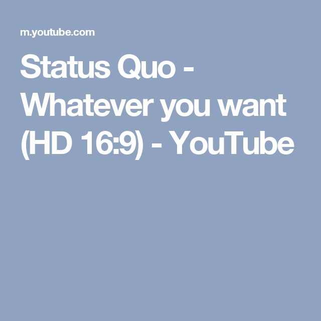 Song lyrics whatever you want status quo