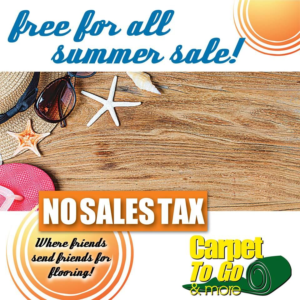 It S Here Our Freeforall Summer Sale Free Sales Tax See Store For Details Free Financing 12 Months Free Measuring Ser Free Furniture Et2 Carpet