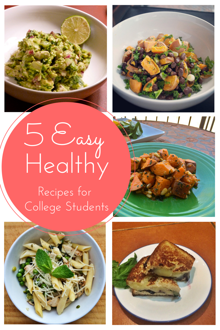 5 Easy Healthy Recipes For Busy College Students The Year Of Living Audaciously Student Recipes Easy Healthy Recipes Healthy College Meals