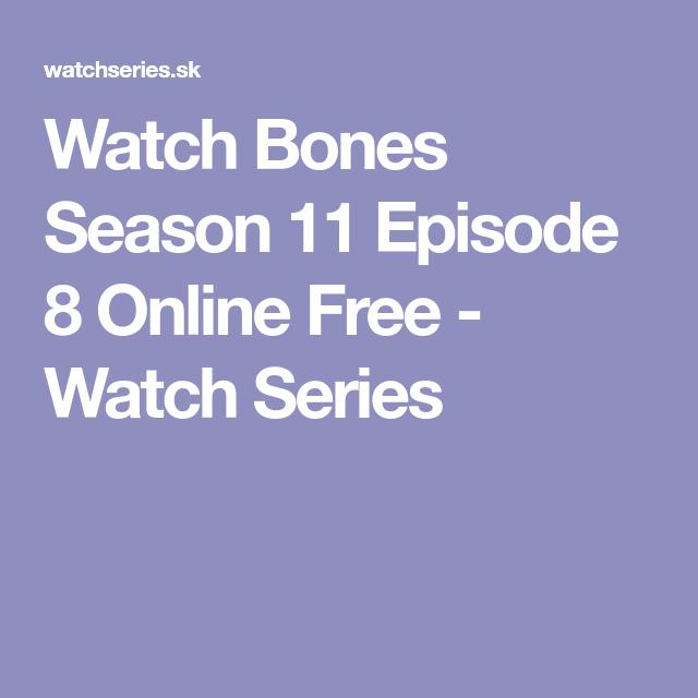 Watch Bones Season 11 Episode 8 Online Free Watch Series Friends Season 1 Episodes Friends Season Friends Season 1