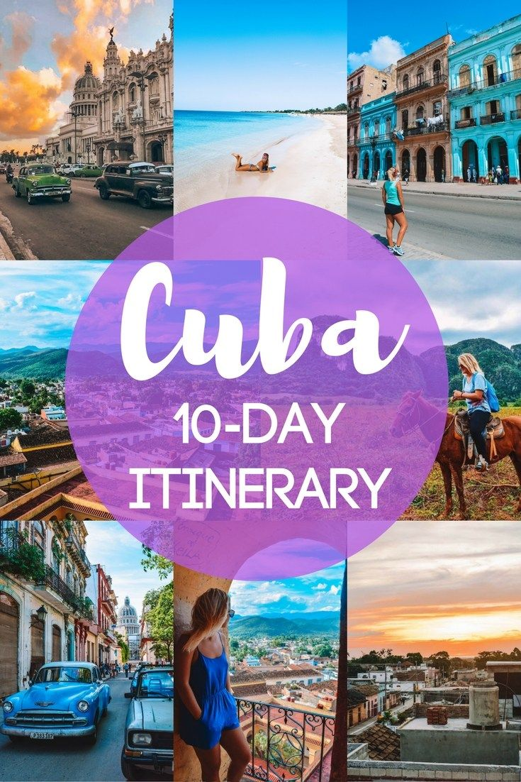 What To Do In Cuba In 10 Days The Best Cuba 10 Day Itinerary Kuba Urlaub Karibik Urlaub Reise Inspiration