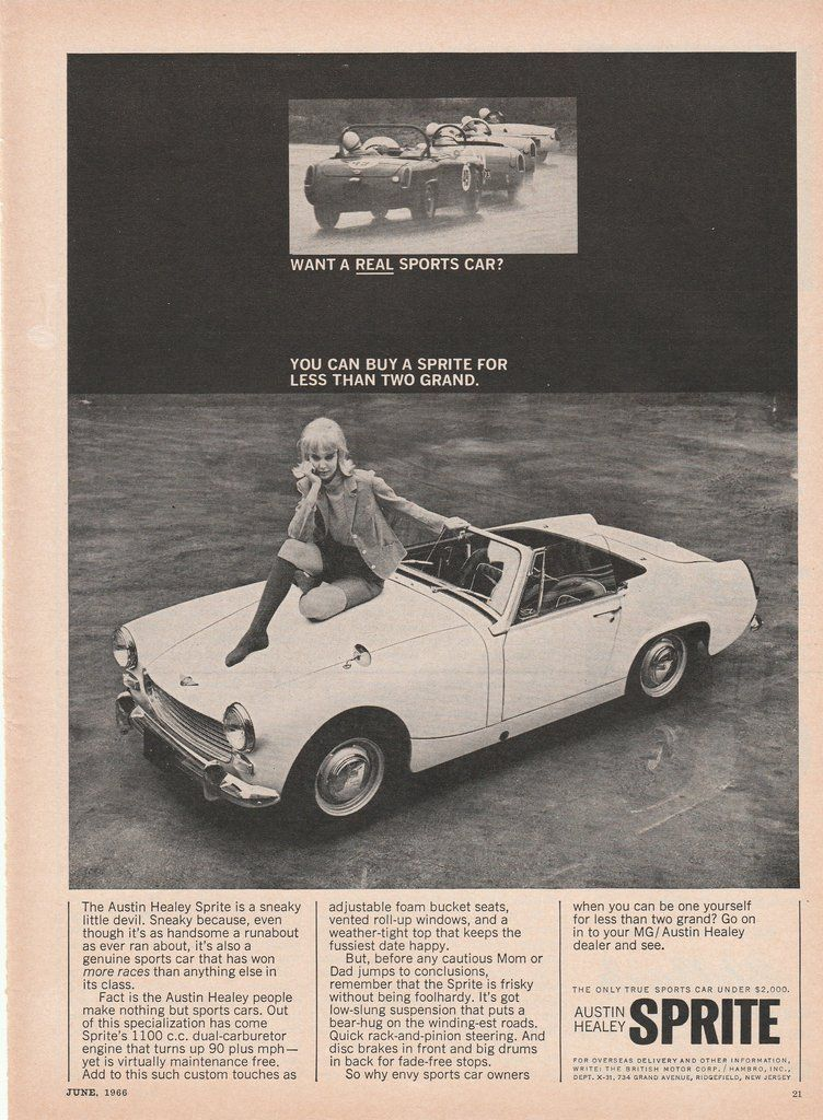1966 Austin Healey Sprite Want A Real Sports Car Vintage Ad Cars Austin Healey Austi