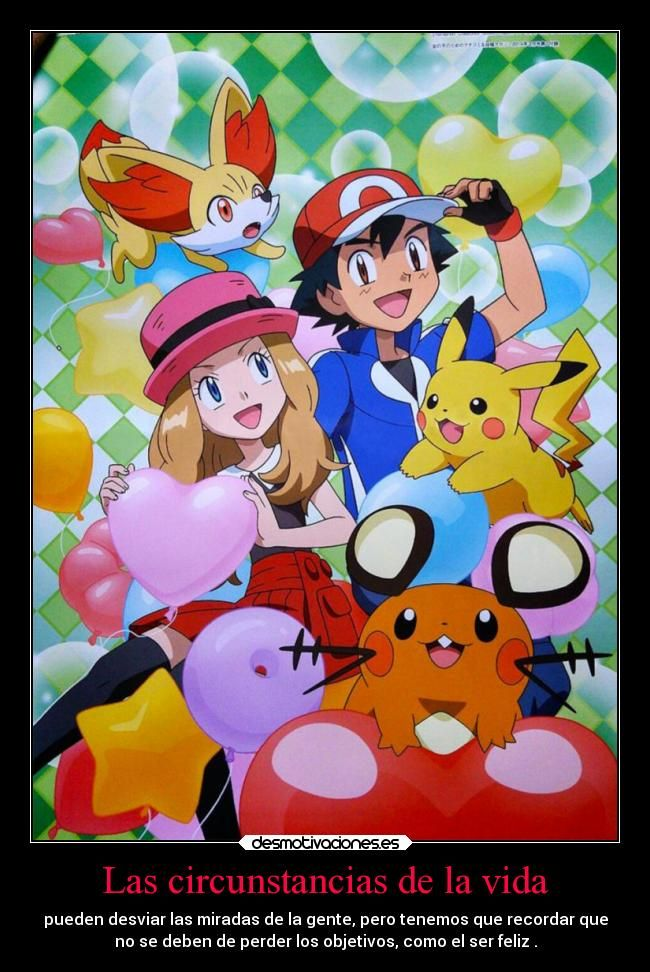 Carteles Vida Alma Vida Corazon Amor Amistad Amigos Pokemon Anime