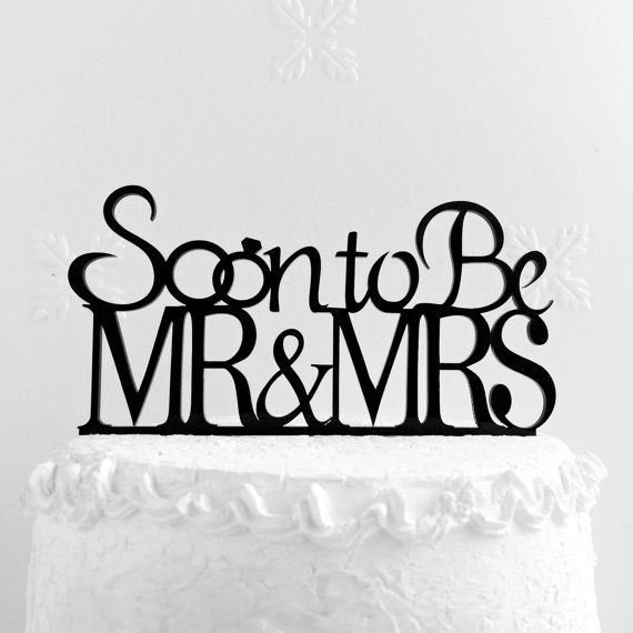 Small Wedding Quotes: Soon To Be Mr & Mrs Cake Topper Engagement от