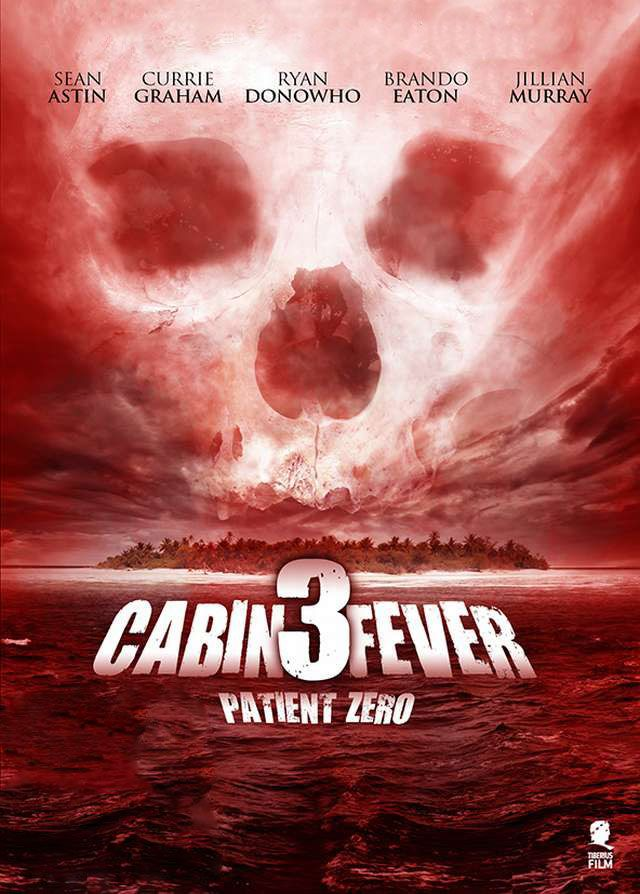 Cabin Fever 3 Patient Zero Movie Review On Crypticrockcom