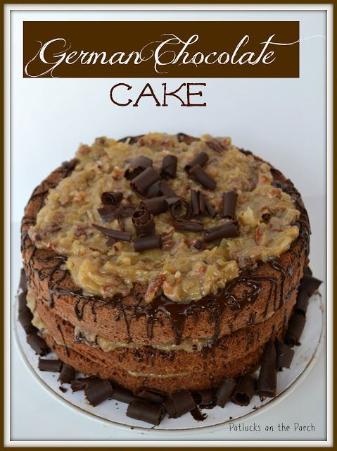 Potlucks on the Porch: {The Best} German Chocolate Cake