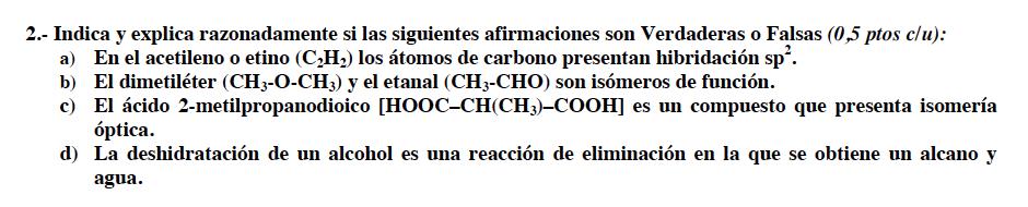 Ejercicio 2, propuesta 2, JUNIO 2008-2009. Examen PAU de Química de Canarias. Tema: reacciones de química orgánica.