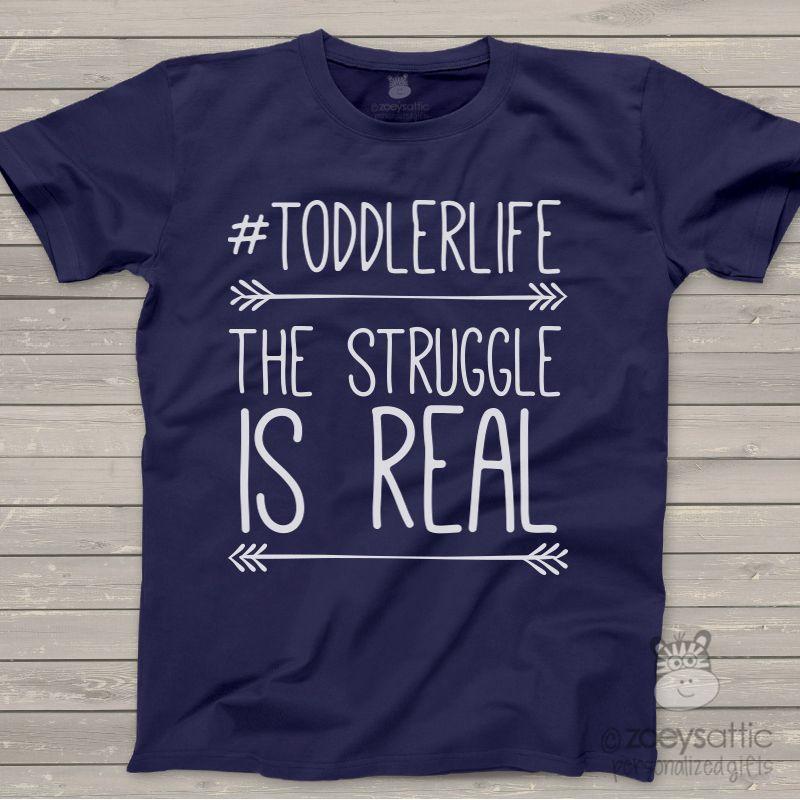 Funny toddlerlife struggle dark tshirt stylists editor for Custom kids t shirts