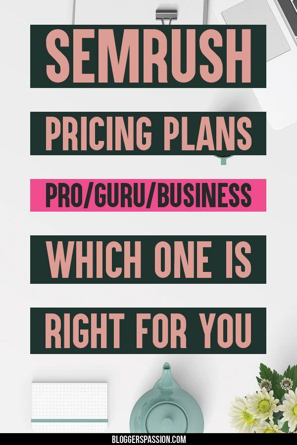 SEMrush Pricing Plans: Pro vs Guru vs Business Which is Best?