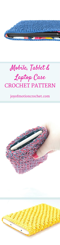 Mobile, Tablet & Laptop Case - Easy Crochet Pattern Design | Crochet ...