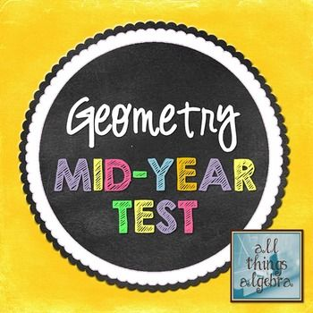 Geometry Mid-Year (Semester) Test and Study Guide | Mid ...