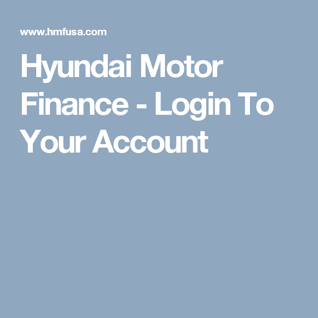 Hyundai Motor Finance Login To Your Account Bathroom Ideas