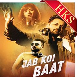 Get Your Hands On The Karaoke Of Ja Koi Baat Remix Version Sung By Aatif Aslam And Shirley Sethia Karaoke Amazon Prime Music Songs